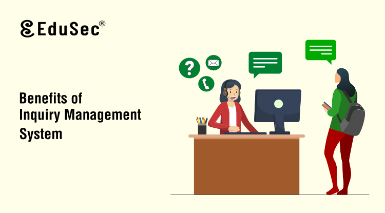 Benefits of Inquiry Management System