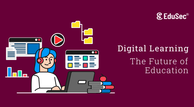 Digital Learning - The Future of Education